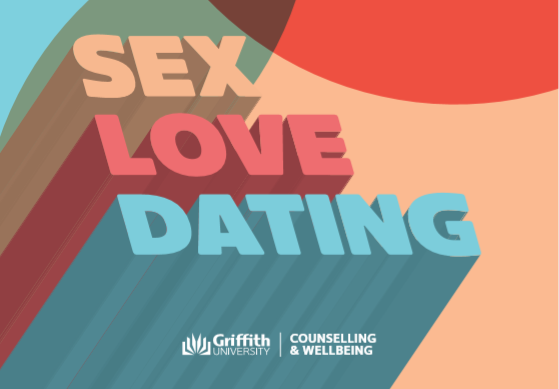 sex love dating griffith university counselling and wellbeing